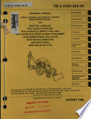Direct Support And General Support Maintenance Manual For Tractor Wheeled Ded Loader Backhoe With Hydraulic Impact Tool And With Hydraulic Earth Auger Attachment John Deere Model Jd410 Cce With Bucket Impactor And Earth Drill Nsn 2420 00 567 0135