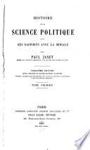Histoire de la Science Politique Dans Ses Rapports Avec la Morale