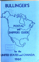 Bullinger s Postal   Shippers Guide for the United States   Canada