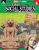 180 Days Of Social Studies For Sixth Grade