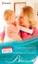 L'espoir d'une nouvelle vie - La tentation d'une infirmière