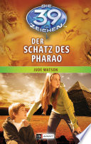 Die 39 Zeichen - Der Schatz des Pharao