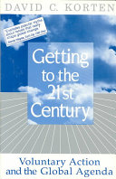Getting to the 21st Century: Voluntary Action and the Global Agenda