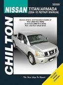 Chilton s Nissan Titan 2004 09  Armada 2005 10 Repair Manual