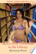 Jaya   s First Threesome in the Library