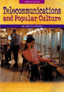 Telecommunications and Popular Culture