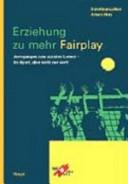 Erziehung zu mehr Fairplay