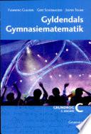 Gyld. Gym. Mat. C Grundbog, 2. Udg