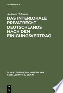 Das Interlokale Privatrecht Deutschlands nach dem Einigungsvertrag