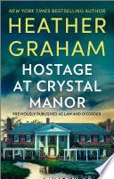 Hostage At Crystal Manor Book PDF