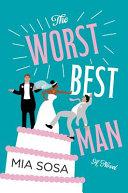 The Worst Best Man Book PDF