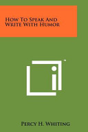 How to Speak and Write with Humor