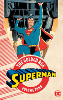 Superman The Golden Age