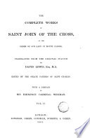 The Complete Works of Saint John of the Goss of the Ordor of Our Lady of Mount Carmel  2
