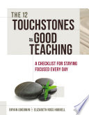 The 12 Touchstones Of Good Teaching book