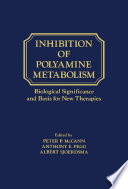 Inhibition of Polyamine Metabolism