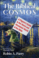 The Biblical Cosmos