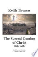 The Second Coming of Christ: Study Guide