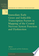 Immediate Early Genes And Inducible Transcription Factors In Mapping Of The Central Nervous System Function And Dysfunction book