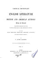 A Critical Dictionary of English Literature and British and American Authors  etc   Book PDF