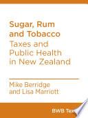 Sugar  Rum and Tobacco