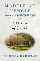 A Circle of Quiet Book