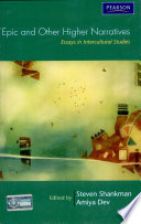 Epic And Other Higher Narratives Essays In Intercultural Studies