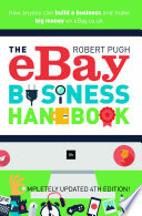 The Ebay Business Handbook 4th Edition book