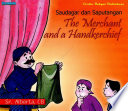 Saudagar dan Saputangan (The Merchant and a Handkerchief)