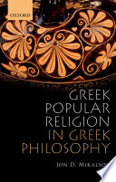 Greek Popular Religion in Greek Philosophy