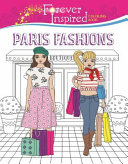 Forever Inspired Coloring Book  Paris Fashions