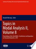 Topics In Modal Analysis Ii Volume 8