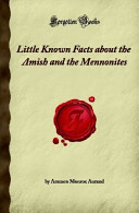 Little Known Facts about the Amish and the Mennonites