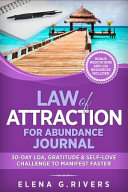 Law Of Attraction For Abundance Journal 30 Day Loa Gratitude Self Love Challenge To Manifest Faster