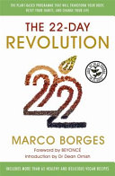 The 22 Day Revolution the Plant Based Programme That Will Transform Your Body Reset Your Ha