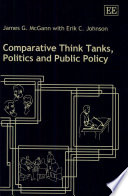Comparative Think Tanks Politics And Public Policy