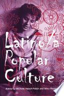 Latino a Popular Culture
