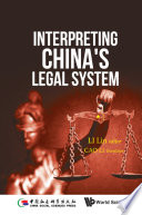 Interpreting China s Legal System