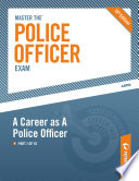 Master the Police Officer Exam  A Career As A Police Officer