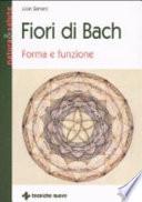 Fiori di Bach  Forma e funzione