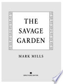The Savage Garden To Write A Scholarly Monograph About The Famous
