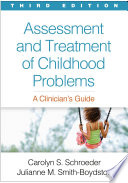 Assessment and Treatment of Childhood Problems  Third Edition