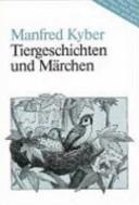Tiergeschichten und Märchen