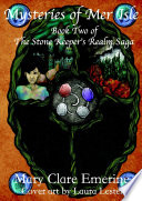 Mysteries of Mer Isle  Book Two of the Stone Keeper s Realm Saga