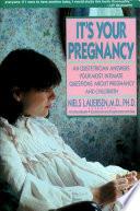 It's Your Pregnancy