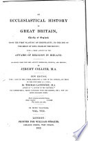 An Ecclesiastical History Of Great Britain : ...