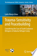 Trauma sensitivity and Peacebuilding