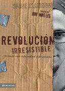 Revolución irresistible Book