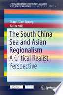 The South China Sea and Asian Regionalism
