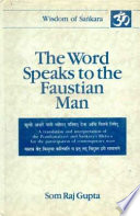 The Word Speaks to the Faustian Man Is Remote And Archaic The Texture Of Its